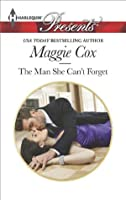 The Man She Can't Forget (Harlequin Presents)
