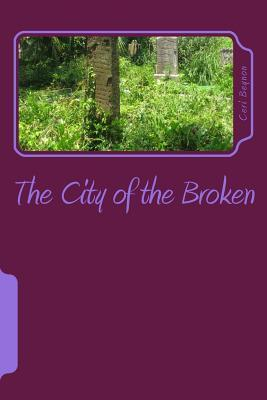 The City of the Broken: Prince of the Broken Ceri Beynon