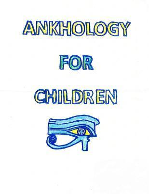 Ankhology for Children L S P