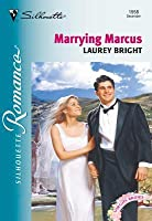 Marrying Marcus