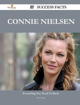 Connie Nielsen 57 Success Facts - Everything You Need to Know about Connie Nielsen  by  Dawn Bray