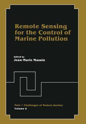 Remote Sensing for the Control of Marine Pollution Jean-Marie Massin