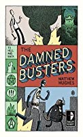 The Damned Busters (Hell & Back, #1)