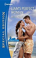 Liam's Perfect Woman (Home to Harbor Town, #2)