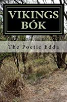Vikings Bók: The Poetic Edda