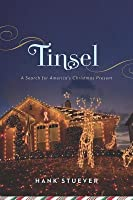 Tinsel: A Search for America's Christmas Present