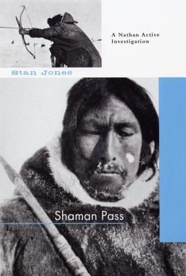 Shaman Pass (Nathan Active Mystery, #2)  by  Stan Jones