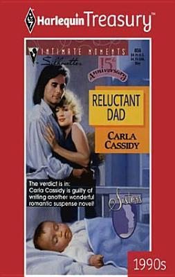 Reluctant Dad  by  Carla Cassidy