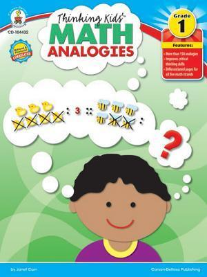 Thinking Kids Math Analogies, Grade 1  by  Janet Cain