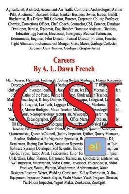 Careers: Crime Scene Investigator  by  A.L. Dawn French