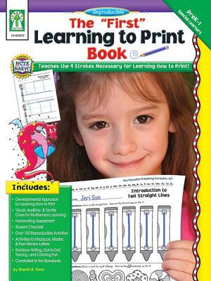 First Learning to Print Book, Grades Pk - K  by  Sherrill B. Flora