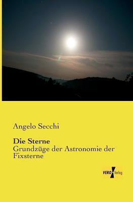 Die Sterne Angelo Secchi