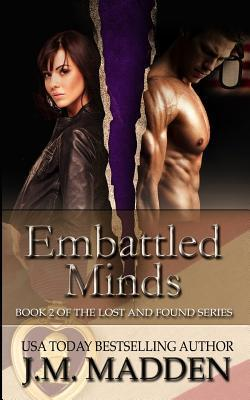 Embattled Minds (Lost and Found, #2) J.M. Madden