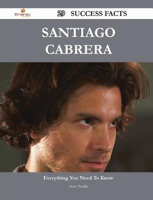 Santiago Cabrera 29 Success Facts - Everything You Need to Know about Santiago Cabrera  by  Anne Trujillo