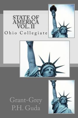 State of America Vol. II: Ohio Collegiate  by  Grant-Grey P H Guda