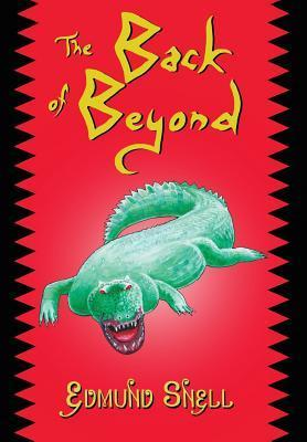 The Back of Beyond  by  Edmund Snell