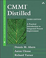 CMMII Distilled: A Practical Introduction to Integrated Process Improvement