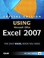Special Edition Using Microsoft Office Excel 2007 (Adobe Reader)