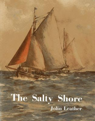 The Salty Shore John Leather