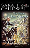 The Sirens Sang Of Murder (A Legal Whodunnit)