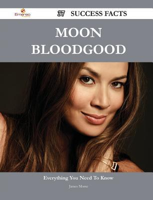 Moon Bloodgood 37 Success Facts - Everything You Need to Know about Moon Bloodgood James Morse