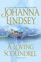 A Loving Scoundrel: A Malory Novel