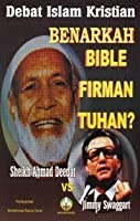 Benarkah Bible Firman Tuhan