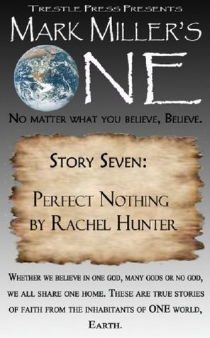 Mark Millers One- Volume 7- Perfect Nothing Rachel Hunter