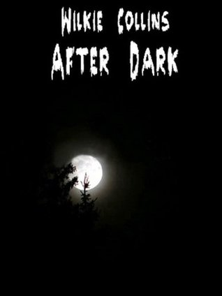 After Darks (AUDIO BOOK File Download & Annotated) Wikie Collins