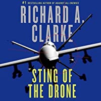 Sting of the Drone: A Novel