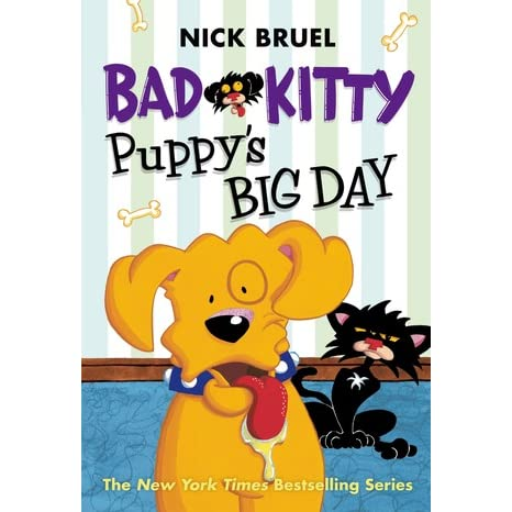 Bad Kitty: Puppy's Big Day by Nick Bruel (2015, Hardcover)