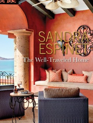 The Well-Traveled Home  by  Sandra Espinet