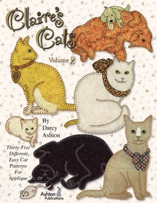 Claires Cats - Volume 2  by  Darcy Ashton