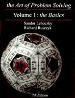 The Art of Problem Solving Volume 1: The Basics AND Basics Solution Manual (2 Volume Set