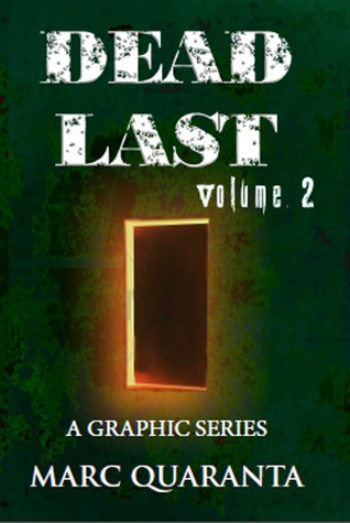 Dead Last (Volume 2) Marc Quaranta
