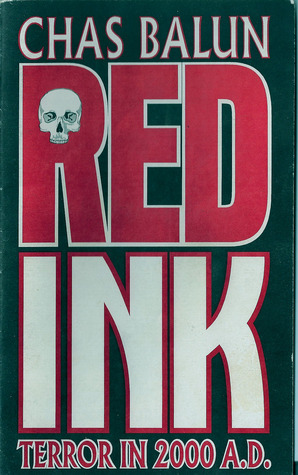 Red Ink: Terror in 2000 A.D. Chas Balun