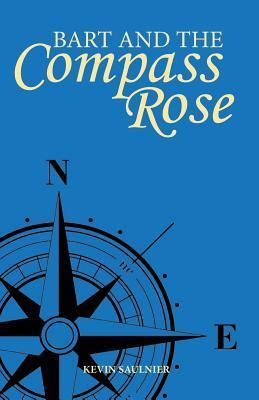 Bart and the Compass Rose Kevin Saulnier