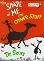 The Shape of Me and Other Stuff (Bright & Early Book, Be 16)