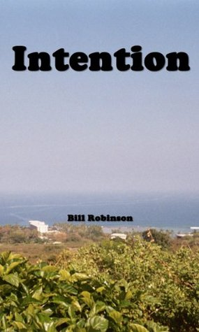 Intention  by  Bill Robinson