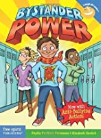 Bystander Power: Now with Anti-Bullying Action (Laugh & Learn)