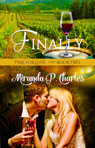Finally (Time for Love, #2) Miranda P. Charles