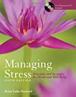 Managing Stress + The Art of Peace and Relaxation Workbook: Principles and Strategies for Health and Well-being