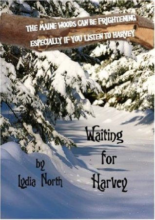 Waiting for Harvey Lydia North