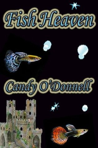 Fish Heaven  by  Candy ODonnell