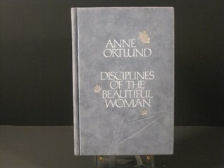 Disciplines of Beautiful Woman  by  Anne Ortlund