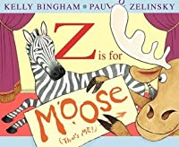 Z Is for Moose [Hardcover]