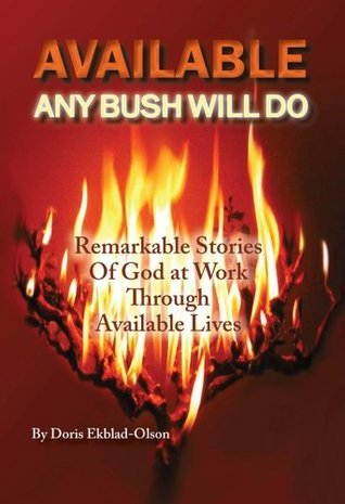Available: Any Bush Will Do Doris Ekblad Olson