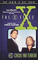Circus van terreur (The X-Files: Middle Grade, #5)