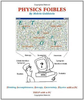 Physics Foibles: a book for physics, math and computer science students  by  Melvin Goldstein