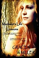 Madison's Life Lessons: (Prequel to the Road to Hell Series)